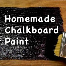 homemade chalkboard